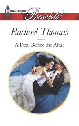 A Deal Before the Altar (Harlequin Presents Series #3280)