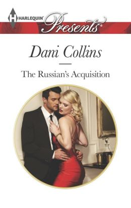 The Russian's Acquisition (Harlequin Presents Series #3287)
