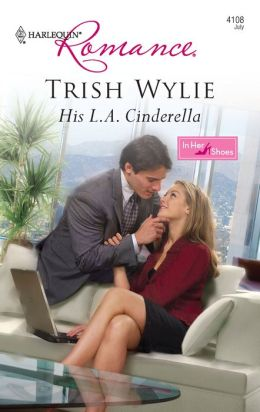 His L.A. Cinderella (Harlequin Romance #4108)