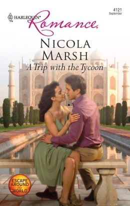 A Trip with the Tycoon (Harlequin Romance #4121)