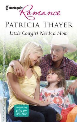 Little Cowgirl Needs a Mom