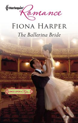The Ballerina Bride (Harlequin Romance Series #4287)
