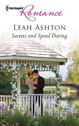 Secrets and Speed Dating (Harlequin Romance Series #4319)