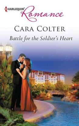 Battle for the Soldier's Heart (Harlequin Romance Series #4323)