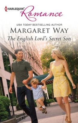 The English Lord's Secret Son (Harlequin Romance Series #4339)