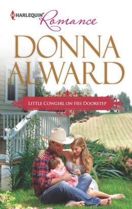 Little Cowgirl on His Doorstep (Harlequin Romance Series #4368)