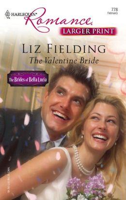 The Valentine Bride: The Brides of Bella Lucia