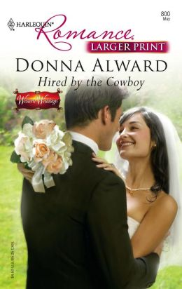 Hired by the Cowboy (Harlequin Romance #3954)