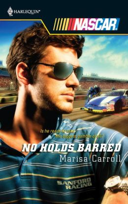 No Holds Barred (Harlequin NASCAR Series)