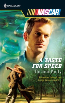 A Taste for Speed (Harlequin NASCAR Series)