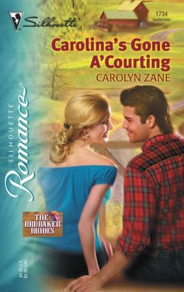 Carolina's Gone A' Courting (Silhouette Romance Series): The Brubaker Brides