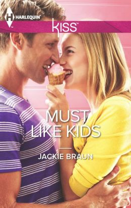 Must Like Kids (Harlequin Kiss Series #8)