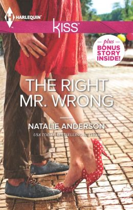 The Right Mr. Wrong (Harlequin Kiss Series #17)