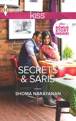 Secrets and Saris (Harlequin Kiss Series #19)