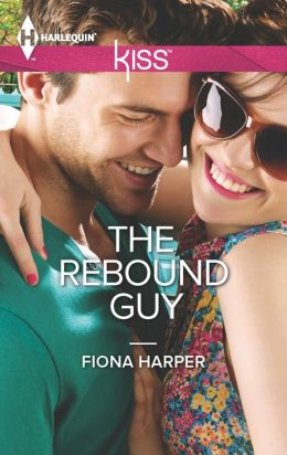 The Rebound Guy (Harlequin Kiss Series #31)