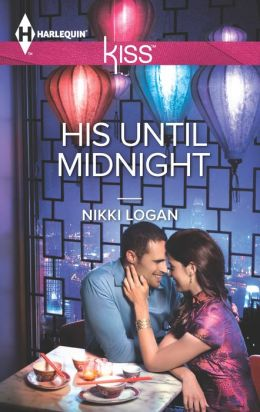 His Until Midnight (Harlequin Kiss Series #39)