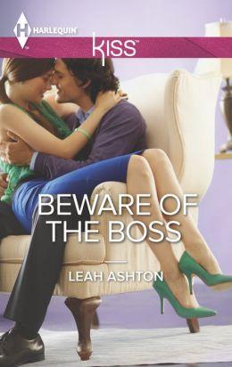 Beware of the Boss (Harlequin Kiss Series #44)
