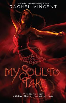 My Soul to Take (Soul Screamers Series #1)