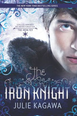The Iron Knight (Iron Fey Series #4)