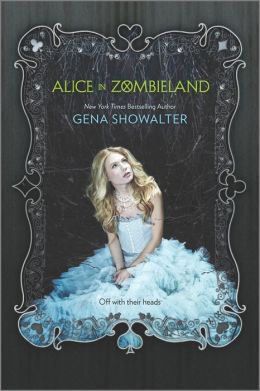 Book Review: Alice In Zombieland by Gena Showalter