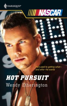 Hot Pursuit (Harlequin NASCAR Series)