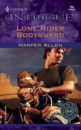 Lone Rider Bodyguard (Harlequin Intrigue #754)