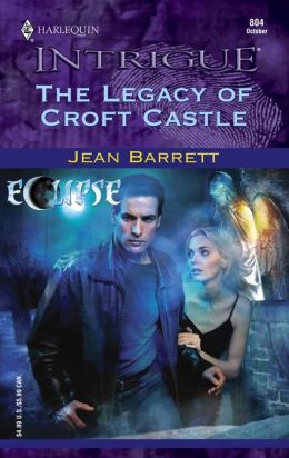 Legacy of Croft Castle: Eclipse (Harlequin Intrigue #804)