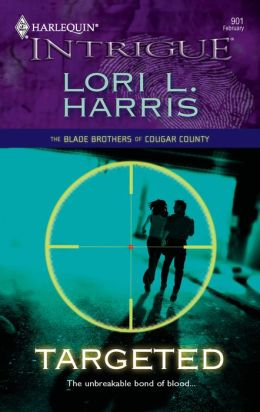 Targeted (Harlequin Intrigue #901)