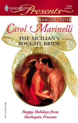 The Sicilian's Bought Bride (Harlequin Presents Series #2589)