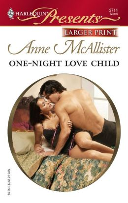 One-Night Love Child (Harlequin Presents #2714)