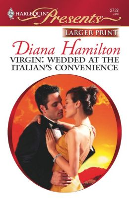 Virgin: Wedded at the Intalian's Convenience