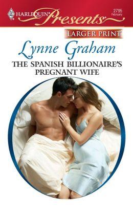 The Spanish Billionaire's Pregnant Wife