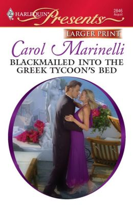 Blackmailed into the Greek Tycoon's Bed (Harlequin Presents #2846)