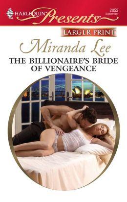 The Billionaire's Bride of Vengeance (Harlequin Presents #2852)
