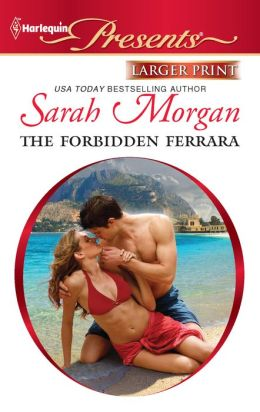 The Forbidden Ferrara (Harlequin LP Presents Series #3068)
