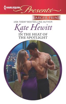 In the Heat of the Spotlight (Harlequin LP Presents Series #3117)