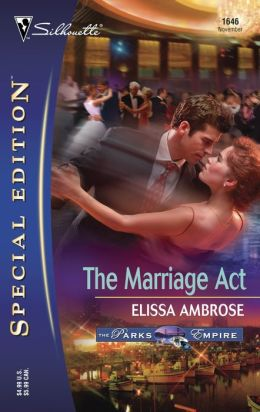 The Marriage Act (Silhouette Special Edition #1646)