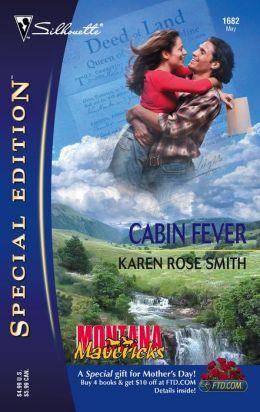Cabin Fever (Montana Mavericks Series)
