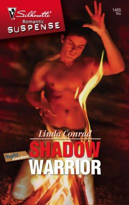 Shadow Warrior (Silhouette Romantic Suspense #1465)