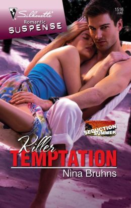 Killer Temptation (Silhouette Romantic Suspense Series #1516)