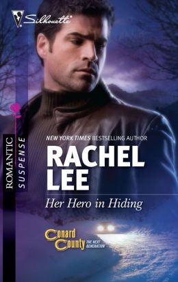 Her Hero in Hiding (Silhouette Romantic Suspense #1611)
