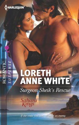 Surgeon Sheik's Rescue (Harlequin Romantic Suspense Series #1721)