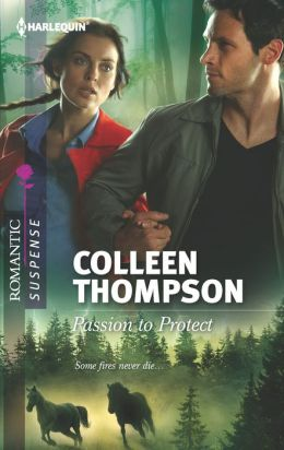 Passion to Protect (Harlequin Romantic Suspense Series #1729)