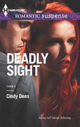 Deadly Sight (Harlequin Romantic Suspense Series #1737)
