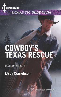 Cowboy's Texas Rescue (Harlequin Romantic Suspense Series #1746)