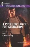 A Profiler's Case for Seduction (Harlequin Romantic Suspense Series #1748)