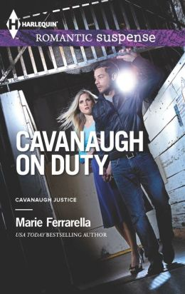 Cavanaugh on Duty (Harlequin Romantic Suspense Series #1751)