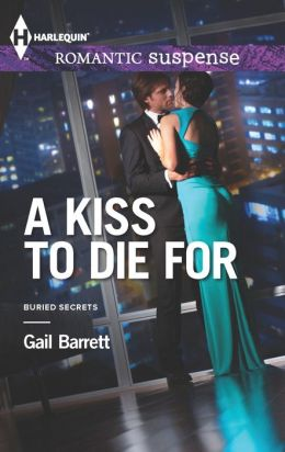 A Kiss to Die For (Harlequin Romantic Suspense Series #1766)