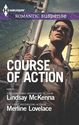 Course of Action: Out of Harm's Way / Any Time, Any Place (Harlequin Romantic Suspense Series #1775)