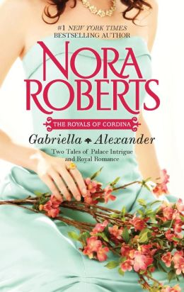 Cordina's Royal Family: Gabriella and Alexander (Cordina's Royal Family Series)